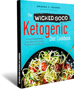 Wicked Good Ketogenic Diet Cookbook